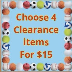 Choose 4 Clearance items for only $15!!